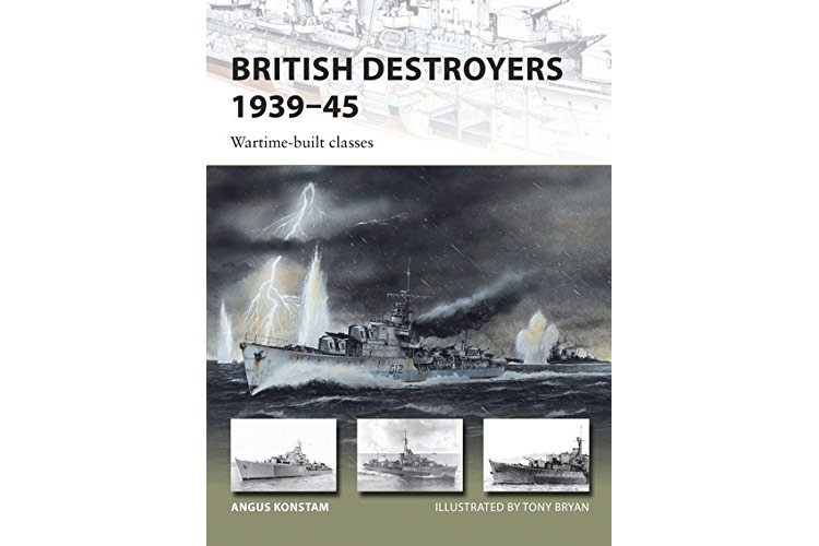 British Destroyers, 1939-45 (2) Wartime Classes